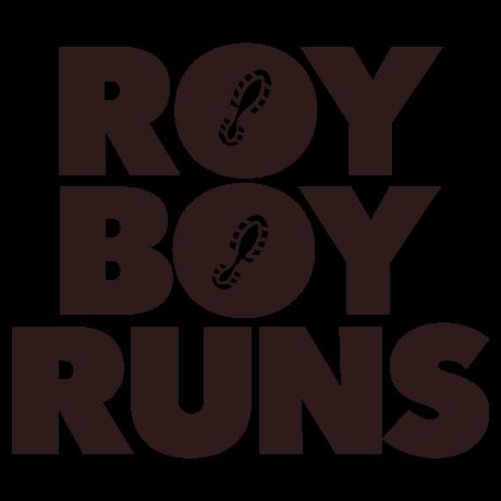 ROY BOY RUNS【ロイボーイ・ランズ】